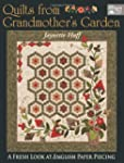 Quilts from Grandmother's Garden: A F...