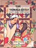 The Tamale Quilt