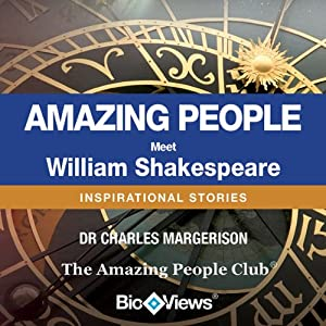 Meet William Shakespeare: Inspirational Stories | [Charles Margerison]