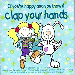 If you're Happy Clap Your Hands