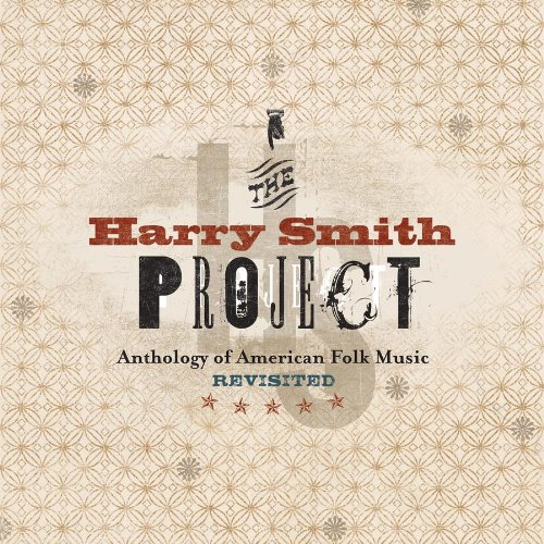 The Harry Smith Project: The Anthology Of American Folk Music Revisited (2 CD/2 DVD BOX SET)