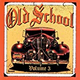 Old School Volume 3 [Reissue]