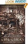 The House Where Evil Lurks: A Paranor...