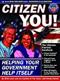 Citizen You!: Helping Your Government Help Itself