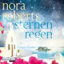 Sternenregen (Die Sternen-Trilogie 1) Audiobook by Nora Roberts Narrated by Martina Rester