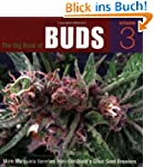The Big Book of Buds, Volume 3: More...
