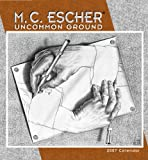M.C. Escher 2007 Calendar: Uncommon Ground