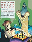 The Fairy Tales of Oscar Wilde, Vol. 2: The Young King & The Remarkable Rocket (1561630853) by Oscar Wilde