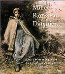 Millet, Rousseau, Daumier... : Chefs-...