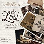 The Lost: A Search for Six of Six Million | Daniel Mendelsohn