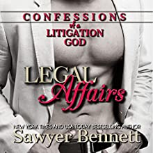 Confessions of a Litigation God: A Legal Affairs Full Length Erotic Novel (       UNABRIDGED) by Sawyer Bennett Narrated by Lee Samuels