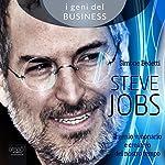 Steve Jobs [Steve Jobs]: Il genio visionario e creativo del nostro tempo [The Visionary and Creative Genius of Our Time] | Simone Bedetti