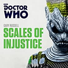 Doctor Who: Scales of Injustice: Third Doctor Novelisation Radio/TV Program Auteur(s) : Gary Russell Narrateur(s) : Dan Starkey
