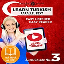 Learn Turkish - Easy Reader - Easy Listener - Parallel Text Audio Course No. 3 | Livre audio Auteur(s) :  Polyglot Planet Narrateur(s) : Kenan Bahar, Christopher Tester
