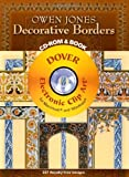 Owen Jones Decorative Borders CD-ROM and Book (Dover Electronic Clip Art)