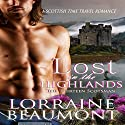 Lost in the Highlands: The Thirteen Scotsman Audiobook by Lorraine Beaumont Narrated by Ruth Urquhart