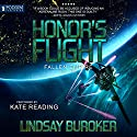 Honor's Flight: Fallen Empire, Book 2 Audiobook by Lindsay Buroker Narrated by Kate Reading