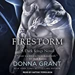 Firestorm: Dark Kings Series, Book 10 | Donna Grant