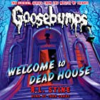 Classic Goosebumps: Welcome to Dead House Audiobook by R.L. Stine Narrated by Tara Sands