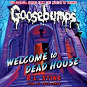 Classic Goosebumps: Welcome to Dead House | R.L. Stine