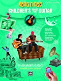 Children's Songs for Guitar: 59 Children's Classics (Just for Fun (Alfred))