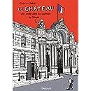 Le Château : Une année dans les coulisses de l'Elysée