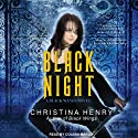 Black Night: Black Wings Series #2 (       UNABRIDGED) by Christina Henry Narrated by Coleen Marlo