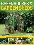 Greenhouses & Garden Sheds: Inspirati...
