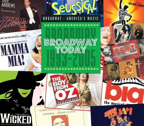 David Shire - Broadway Today: Broadway 1993-2005 - Zortam Music