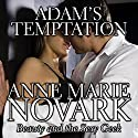 Adam's Temptation (       UNABRIDGED) by Anne Marie Novark Narrated by Kathy Bell Denton