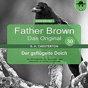 Der geflügelte Dolch (Father Brown - Das Original 30) Hörbuch