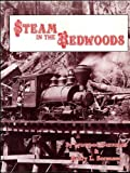 img - for Steam in the Redwoods book / textbook / text book