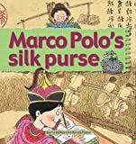 img - for Marco Polo's Silk Purse (Stories of Great People) book / textbook / text book