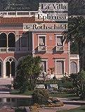 echange, troc Régis Vian des Rives, Collectif - la villa Ephrussi de Rothschild