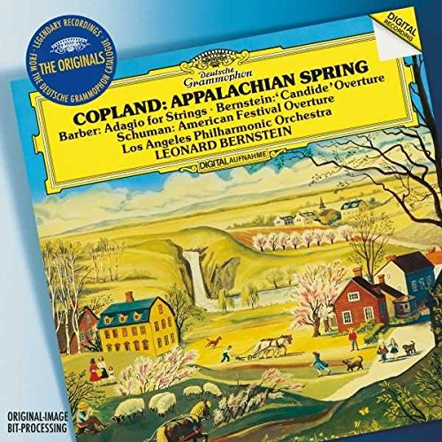 Copland: Appalachian Spring / W. H. Schuman: American Festival Overture / Barber: Adagio For Strings, Op.11 / Bernstein: Overture Candide