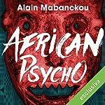 African Psycho | Alain Mabanckou