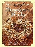 Kansas Brides: Stranger's Bride (Heartsong Novella in Large Print) (0786289295) by Hunter, Denise