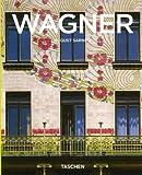 Wagner. Ediz. italiana (3822842591) by August Sarnitz
