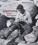 Alpinisme, la saga des inventions et...
