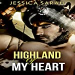 Highland of My Heart | Jessica Sarah