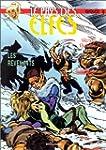 Le Pays des elfes - Elfquest, tome 16...