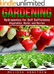 Gardening: Hydroponics for Self Suffi...