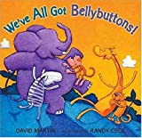 img - for We've All Got Bellybuttons! book / textbook / text book