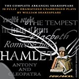img - for The Complete Arkangel Shakespeare: 38 Fully-Dramatized Plays book / textbook / text book