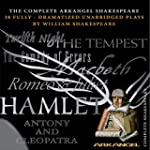 Complete Arkangel Shakespeare: 38 Ful...
