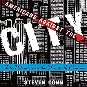Americans Against the City Audiobook