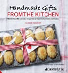 Handmade Gifts from the Kitchen: More...