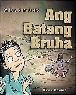 Si David at Jacko: Ang Batang Bruha (Tagalog Edition
