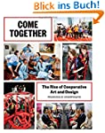 Come Together: The Rise of Cooperativ...