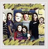 John Paul Sharp - Dirty [Explicit]